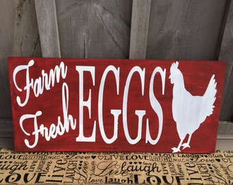 Farm Fresh Eggs Wood Sign