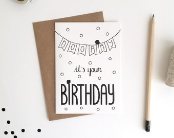 Greeting Card A6 / Hooray It's Your Birthday (10,5 x 14,8 cm)