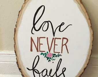 Love never fails rustic home decor