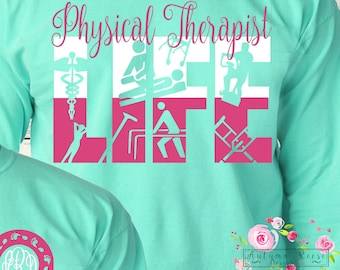 Monogrammed Physical Therapist Life Therapy Medical Personalized Customized
