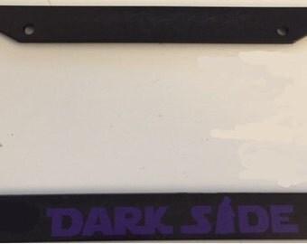 DarkSide with Darth Vader  - Black with Purple License Plate Frame -  Love Dark Side