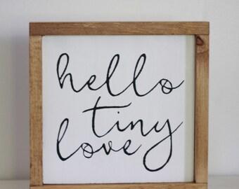 Hello Tiny Love