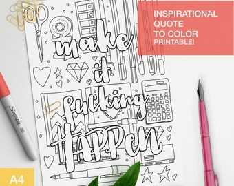 "Affirmation quotes coloring page ""Make it fucking happen"""