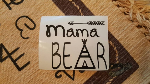 Mama Bear Decal / Mama Decal / Yeti Decal / Mothers day gift