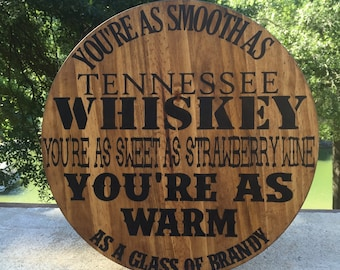 Chris Stapleton Tennessee Whiskey Bar sign,Rustic bar sign,country music lyrics,strawberry wine,Nashville sign,mancave sign