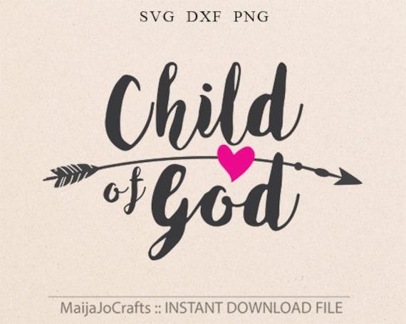 Child of God svg Christian svg Southern Arrow Bible svg