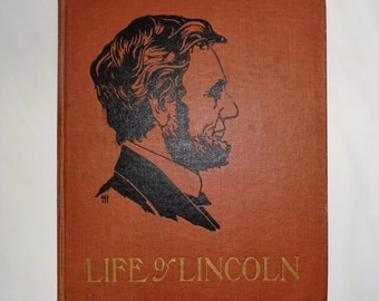 1905 Life Of ABRAHAM LINCOLN For Young People, Color Plates, One Syllable Words, by Harriet Putnam, Civil War Assassination Gettysburg