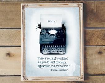 Hemingway Motivational Writer Quote Typewriter Printable Gift for Writer Aspiring Writer Instant Download 11x14 8x10 Office Decor Teen Dorm