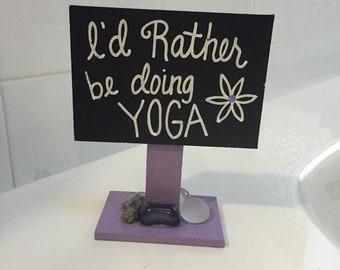 Yoga Addict Sign