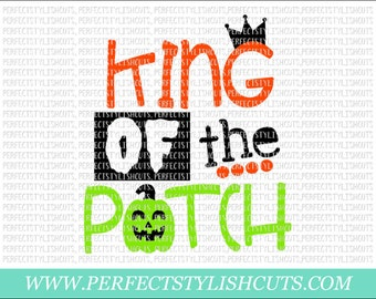 King Of The Patch SVG, DXF, EPS, png Files for Cutting Machines Cameo or Cricut - Halloween Svg, Pumpkin Svg, Halloween Boy Svg