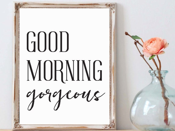 Good Morning Beautiful Wall Art : Good morning beautiful printable poster instant download wall