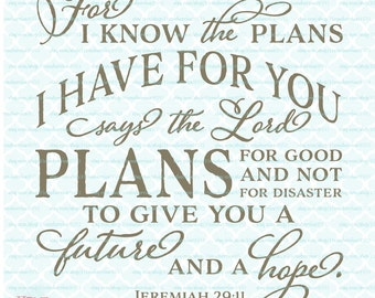 Jeremiah 29 11 Bible Verse svg Religious svg Christian svg For I Know The Plans I Have For You svg dxf eps jpg files for Cricut / Silhouette