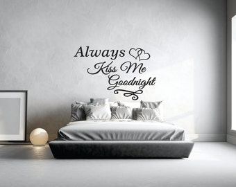 Always Kiss Me Goodnight Wall Art kiss me wall decal | etsy