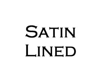 Satin lining