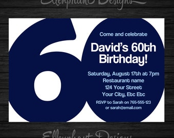 60th Birthday Invitation, 60, Adult, sixty, also suit 30th, 40th, 50th, 70th, blue, men, man, male, custom invite, digital file, you print