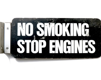 No Smoking Stop Engines Sign/Flange Mounted/Double Sided Vintage Metal Signs/White on Black