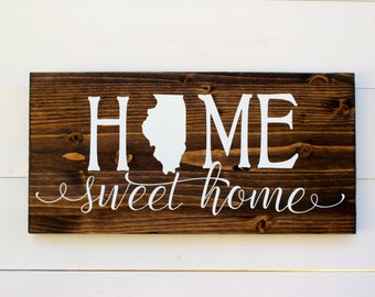 Home Sweet Home Illinois Rustic Entryway Wall Sign Chicago Housewarming Home Sweet Home