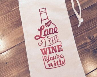 Wine Bag - Love the Wine You're With