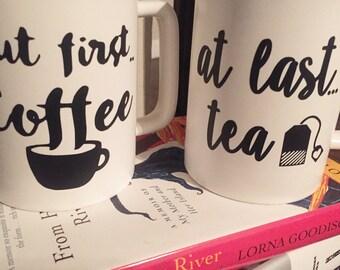 But first coffee mug; at last tea mug