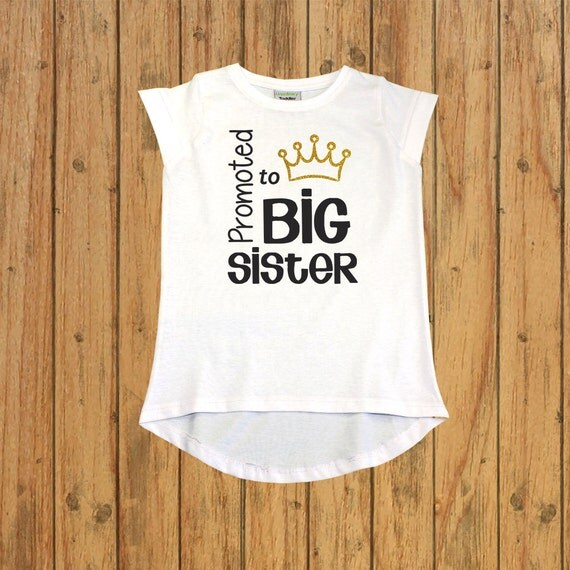 Promoted to Big Sister Shirt. I am going to by ...