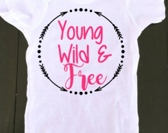 baby onesie - Young, Wild & Free