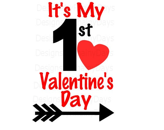 Buy 3 get 1 free! It's My 1st Valentine's Day SVG PNG cutting file