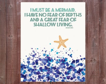 I Must be a Mermaid, Anais Nin quote 8x10 Instant Download, Nautical Printable Wall Art, Inspirational Quote