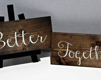Better Together Signs, wedding signs, rustic wedding, wood signs, rustic signs