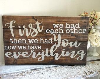 Nursery pallet sign  // kids room// boys room// baby shower gift idea // first we had eachother then we had you now we have everything
