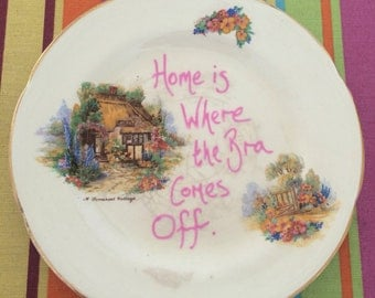 Home is where the bra comes off side plate