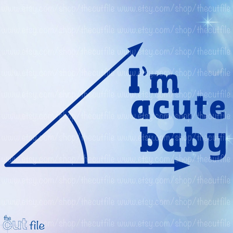 I M Acute Baby Svg Onesie Design Heat Transfer Svg Svg