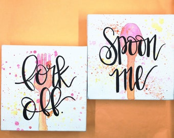 Fork off / spoon me / kitchen decor / funny kitchen sign / funny calligraphy / kitchen