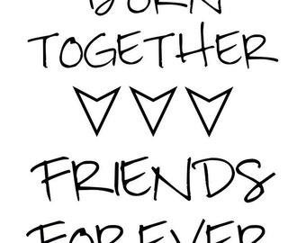 Triplet Born Together, Friends Forever Print