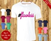 hashtag #flawless unisex t shirt tshirt t-shirt instagram twitter summer tops
