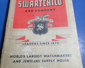 VINTAGE 1951 SWARTCHILD & Co Watchmaker's And Jeweler's Supply Catalog - Great Find!