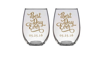 Best Day Ever Wine Glasses, Stemless Wine Glasses, Personalized Wine Glasses, Wedding Wine Glasses, Bride and Groom Wine Glasses