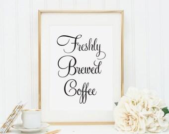Freshly Brewed Coffee Wedding Drinks Sign, Coffee Bar sign, Wedding Reception Signs, Coffee Drinks Sign, Wedding Bar Sign, WFS04