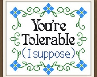 You're tolerable cross stitch pattern