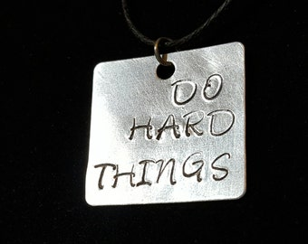 Do Hard Things Necklace
