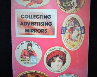 Vintage Collecting Advertising Mirrors Book Marked 1st Ed by John Kaduck 1973