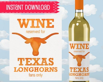 Wine Label - University of Texas Longhorns - PDF - INSTANT DOWNLOAD, College Graduation Gift