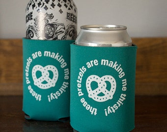 Thirsty Pretzels Can Cooler / Seinfeld Quote Beverage Insulator