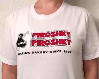 Piroshky Piroshky Russian Bakery T-Shirt