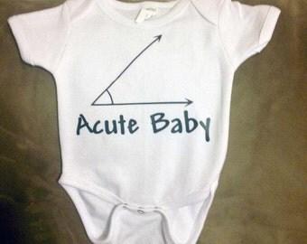 Baby Onesie~Acute Baby