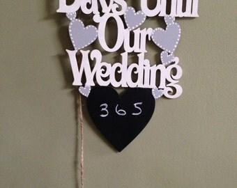 Days until our Wedding Chalk Board