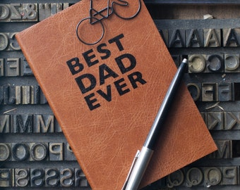 Best Dad Ever, Leather notebook for Dad - Real Leather Gift for Daddy - Perfect gift for Dad - Christmas Gift for Dad - Personalize Gift Dad