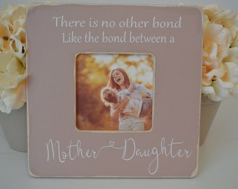 Mom picture frame  Custom picture frame  Mother and daughter bond picture frame  Mother's day gift  Personalized picture frame