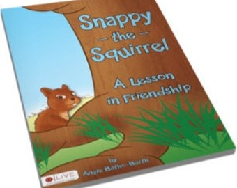 Christian Children's Book, Snappy the Squirrel: A Lesson in Friendship-Free Shipping (US, single address only)