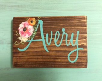 Customized Name with accent watercolor flowers handpainted wood sign