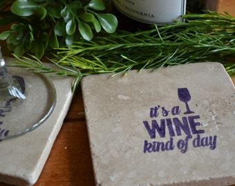 It's A Wine Kind of Day Handmade Travertine Tile Coaster Set